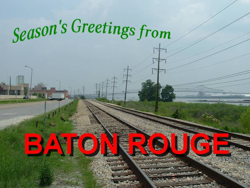 Season's Greetings from Baton Rouge
