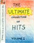The Ultimate Collection of Hits, Volume 1 tape cover